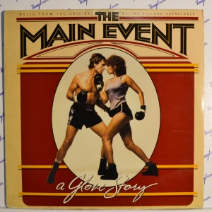 The Main Event (A Glove Story) (Music From The Original Motion Picture Soundtrack), 1979