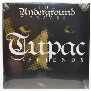 Tupac & Friends - The Underground Tracks, 2009